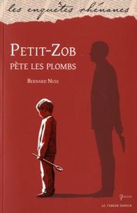 Bernard Nuss - Petit-Zob pète les plombs.