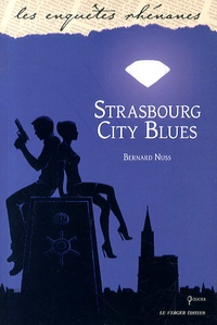 Bernard Nuss - Strasbourg City Blues.