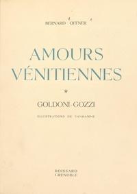 Bernard Offner et  Vanhamme - Amours vénitiennes - Goldoni-Gozzi.