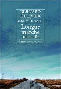 Bernard Ollivier - Longue marche Tome 4 : Suite et fin.