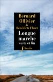 Bernard Ollivier - Longue marche - Suite et fin.