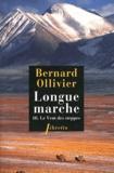 Bernard Ollivier - Longue marche - Tome 3, Le Vent des steppes.
