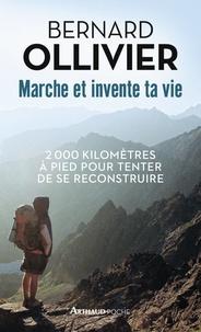 Bernard Ollivier et  Association Seuil - Marche et invente ta vie - Adolescents en difficulté, ils se reconstruisent par une marche au long cours.