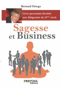 Bernard Ortega - Sagesse et business.