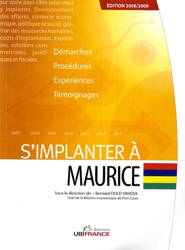 Bernard Ould Yahoui - S'implanter à Maurice.