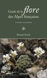 Bernard Overal - Guide de la flore des Alpes françaises.