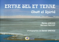 Bernard Paccot et Daniel Grévoz - Entre sel et terre - Chott el Djérid.