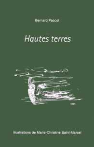 Bernard Paccot - Hautes terres.