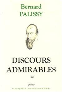 Bernard Palissy - Discours admirables 1580.