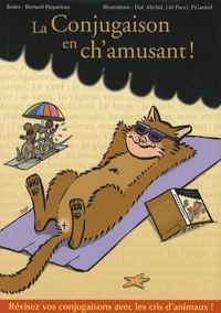 Bernard Paquereau - La conjugaison en ch'amusant !.