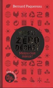 Bernard Paquereau - Vers le zéro déchet - Moins c'est mieux !.