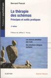 Bernard Pascal - La thérapie des schémas - Principes et outils pratiques.