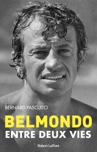 Bernard Pascuito - Belmondo - Entre deux vies.