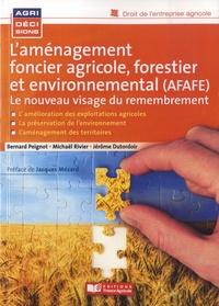 Laménagement foncier agricole, forestier et environnemental - Le nouveau visage du remembrement.pdf