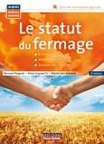 Bernard Peignot et Aline Guyvarc'h - Le statut du fermage.