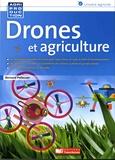 Bernard Pellecuer - Drones et agriculture.