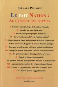 Bernard Peloille - Le fait Nation: au creuset des formes - Marché, Peuple, Classes sociales.