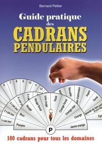 Bernard Peltier - Guide pratique des Cadrans Pendulaires.