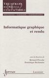 Bernard Péroche et Dominique Bechmann - Informatique graphique et rendu.