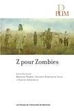 Bernard Perron et Antonio Dominguez Leiva - Z pour Zombies.