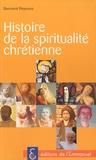 Bernard Peyrous - Histoire de la spiritualité chrétienne.