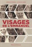 Bernard Peyrous et Catherine Loyer - Visages de l'Emmanuel - Expressions d'un charisme.