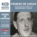 Bernard Phan - Charles de Gaulle. Une biographie expliquée - Figures de l'Histoire.