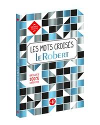 Bernard Philippet et Julien Soulié - Les mots croisés Le Robert.