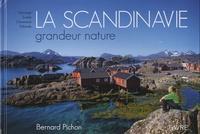 Bernard Pichon - La Scandinavie grandeur nature - Norvège, Suède, Danemark, Finlande.