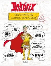 Bernard-Pierre Molin - Astérix - Les citations latines expliquées de A à Z.
