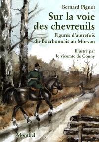 Deedr.fr Sur la voie des chevreuils - Figures d'autrefois du Bourbonnais au Morvan Image