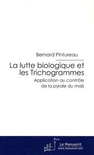 La lutte biologique et les Trichogrammes - Application au contrôle de la pyrale du maïs.pdf