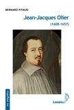 Bernard Pitaud - Jean-Jacques Olier (1608-1657).