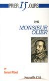 Bernard Pitaud - Prier 15 jours avec Monsieur Olier.