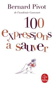 Bernard Pivot - 100 expressions à sauver.