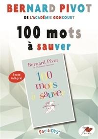 Bernard Pivot - 100 mots à sauver.