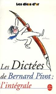 Bernard Pivot - Les dictées de Bernard Pivot.