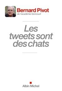Bernard Pivot et Bernard Pivot - Les Tweets sont des chats.