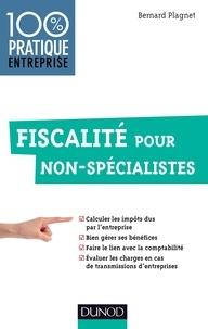 Bernard Plagnet - Fiscalité pour non-spécialistes.