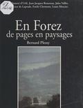 Bernard Plessy - En Forez, de pages en paysages.