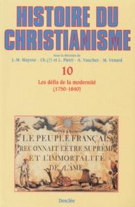 Deedr.fr Histoire du christianisme - Tome 10, Les défis de la modernité (1750-1840) Image