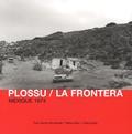 Bernard Plossu et Pierre Devin - La Frontera - Mexique 1974.