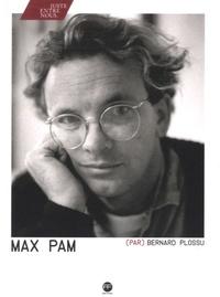 Bernard Plossu - Max Pam.