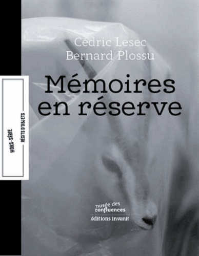 Bernard Plossu et Cédric Lesec - Mémoires en réserve.