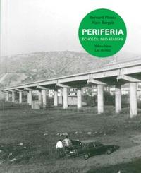 Bernard Plossu et Alain Bergala - Periferia - Echos du néo-réalisme.