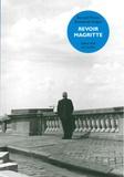 Bernard Plossu et Emmanuel Guigon - Revoir Magritte.