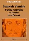 Bernard Plouvier - François d'Assise - L'utopie évangélique et l'attente de la Parousie.