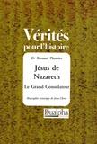 Bernard Plouvier - Jésus de Nazareth - Le Grand Consolateur.