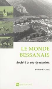 Bernard Poche - Le monde bessanais - Société et représentation.