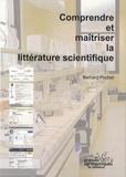 Bernard Pochet - Comprendre et maîtriser la littérature scientifique.